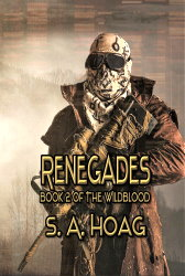 Renegades: Book 3 of The Wildblood